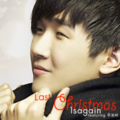 Last Christmas - 1sagain,Ju Bora