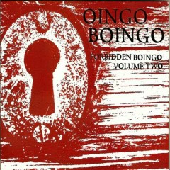 Forbidden Boingo (CD1) - Oingo Boingo