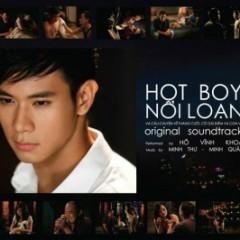 Hot Boy Nổi Loạn - OST - Hồ Vĩnh Khoa