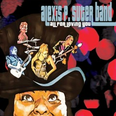 All For Loving You - Alexis P. Suter Band