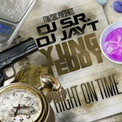 Right On Time (CD1) - Yung Teddy