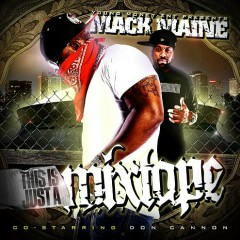 This Is Just A Mixtape (CD2) - Mack Maine