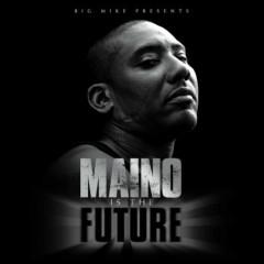 Maino Is The Future (CD1)