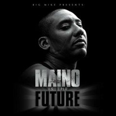 Maino Is The Future (CD2)