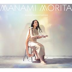 Naked Conversation - Manami Morita