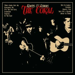 Roots & Echoes - The Coral