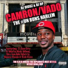 The #UN Runs Harlem (CD1) - Cam'ron,Vado