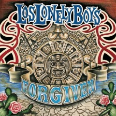 Forgiven - Los Lonely Boys