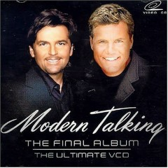 The Final Album - The Ultimate Best Of (CD1) - Modern Talking