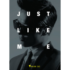 Just Like Me - Alex