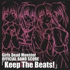 Girls Dead Monster OFFICIAL BAND SCORE Keep The Beats!  - Girls dead monster