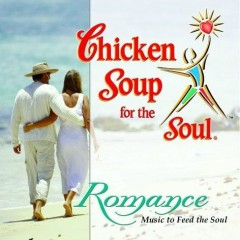 Chicken Soup For The Soul - Romance