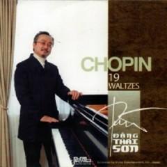 Chopin's Piano Album - Chopin 19 Waltzes - Đặng Thái Sơn