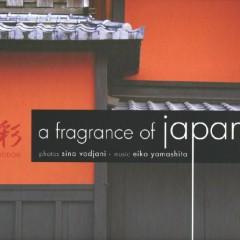 A Fragrance Of Japan - Eiko Yamashita