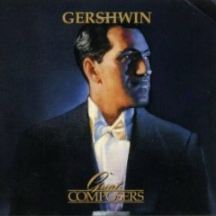 Great Composers - Gershwin CD 2 - Andre Previn,Pittsburgh Symphony Orchestra