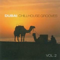 Dubai Chillhouse Grooves Vol 2
