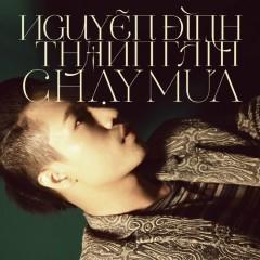 Chạy Mưa (Single) - Nguyễn Đình Thanh Tâm