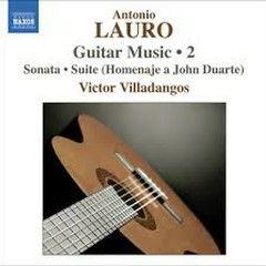 Antonio Lauro - Guitar Music 2 (No. 2)