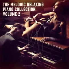 The Melodic Relaxing Piano Collection, Vol. 1 (No. 2)