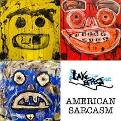 American Sarcasm - Lake Effect
