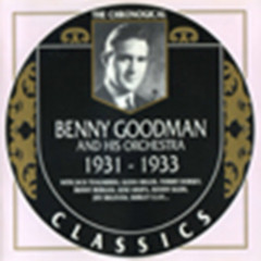 Benny Goodman And His Orchestra: 1931 - 1933  (CD 1)
