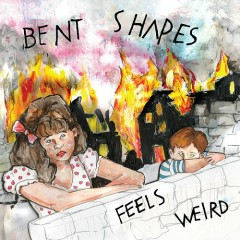 Feels Weird - Bent Shapes