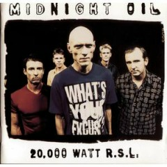 20 000 Watt RSL (Greatest Hits) (CD2) - Midnight Oil