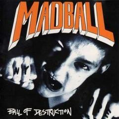 Ball Of Destruction (CD2)