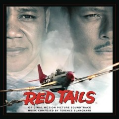 Red Tails OST [Part 1] - Terrence Blanchard