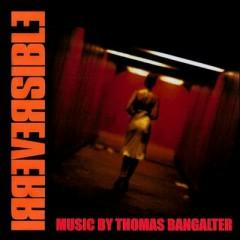 Irreversible OST - Thomas Bangalter