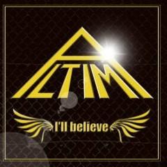 I'll believe  - ALTIMA