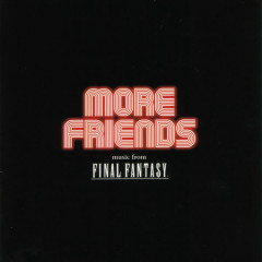 More Friends music from Final Fantasy (Final Fantasy Orchestra Concert in Los Angeles 2005)