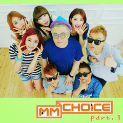 'MM Choice' Part.3