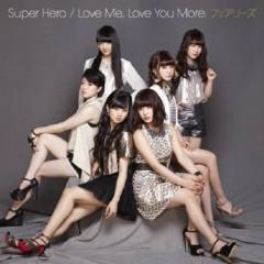 Super Hero / Love Me, Love You More. - Fairies