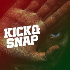 Kick & Snap