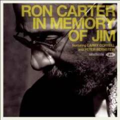 In Memory Of Jim - Ron Carter