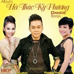 Hà Thúc Kỳ Phương Dance Remix