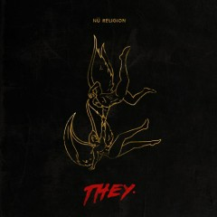 Nu Religion EP - THEY.
