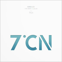 7ºCN (7th Mini Album) - CNBLUE