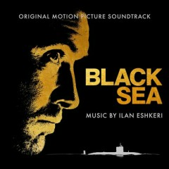 Black Sea OST - Ilan Eshkeri