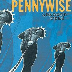 Unknown Road [Remaster] - Pennywise