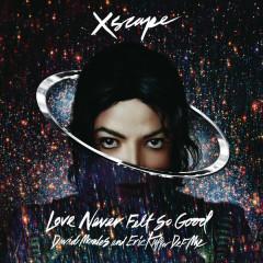 Love Never Felt So Good - EP