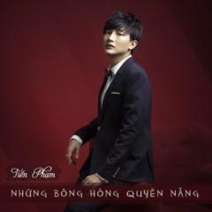 Những Bông Hồng Quyền Năng (Single) - Tiến Phạm, Ira Hoàng Thy