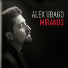 Míranos (Single) - Álex Ubago