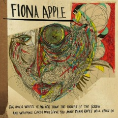 The Idler Wheel... (Bonus DVD) - Fiona Apple