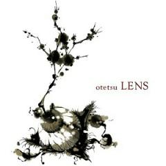 LENS - Otetsu