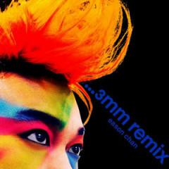 ...3mm Remix - Trần Dịch Tấn