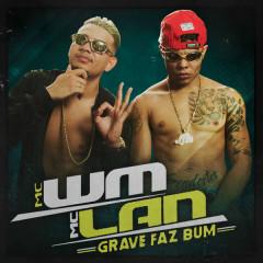 Grave Faz Bum (Single)
