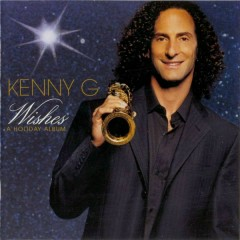 Wishes - Kenny G