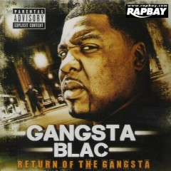 Return Of The Gangsta (CD1) - Gangsta Blac